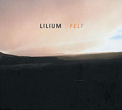 ESTOY ESCUCHANDO... (XI) Lilium-Felt