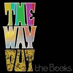 The Books-The Way Out