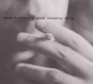 Kevn_Kinney_and_The_Golden_Palominos_-_A_Good_Country_Mile