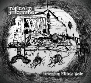 Malcolm-Holcombe Another-Black-Hole-