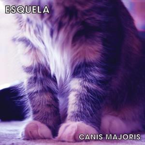 Esquela-Canis-Majoris-Album-Cover[81]