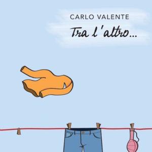 Carlo-Valente Tra l'altro[361]