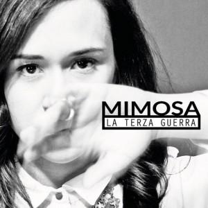 MIMOSA LA TERZA GUERRA[539]