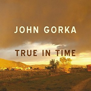 john gorka true in time