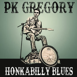 PK Gregory HonkabillyBlues[1006]