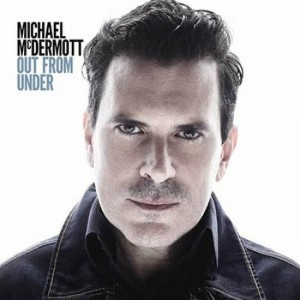 michael-mcdermott-out-from-under[1243]