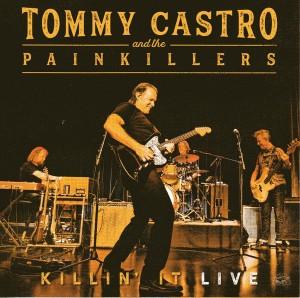 Tommy castro killin it alive