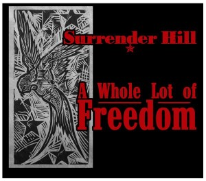 surrender-hill-a-whole-lot-of-freedom-cover