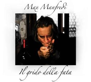 Il-grido-della-fata-Max-Manfredi-1200x1084