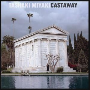 tashaki-castaway